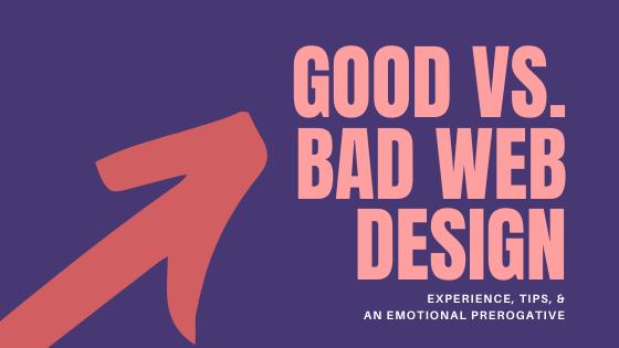 Website Design: Good vs. Bad